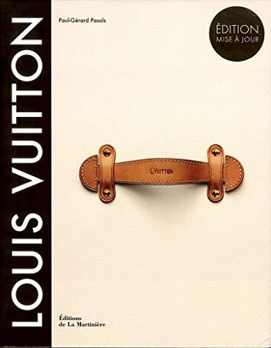 Louis Vuitton : La naissance du luxe moderne: Paul-Gérard Pasols
