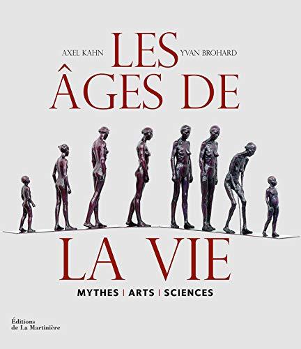 ages de la vie: Axel Kahn, Yvan Brohard