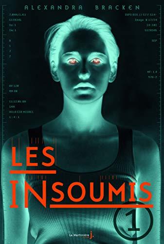 9782732451688: Les insoumis, Tome 1 :