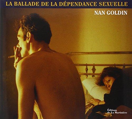 9782732453439: La ballade de la dépendance sexuelle