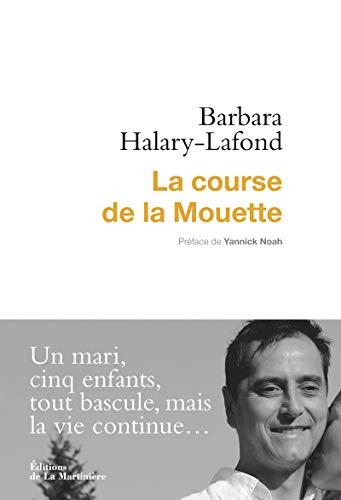 Course de la mouette (La): Halary-Lafond, Barbara