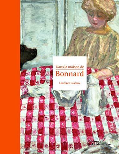 9782732454146: Dans la maison de Bonnard