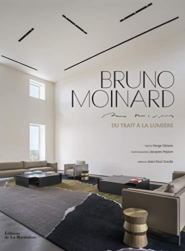 9782732455204: Bruno Moinard : Du trait à la lumière