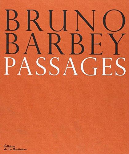 Passages [edition bilingue]: Barbey, Bruno