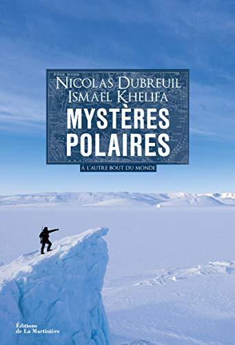 9782732455921: Mystères polaires