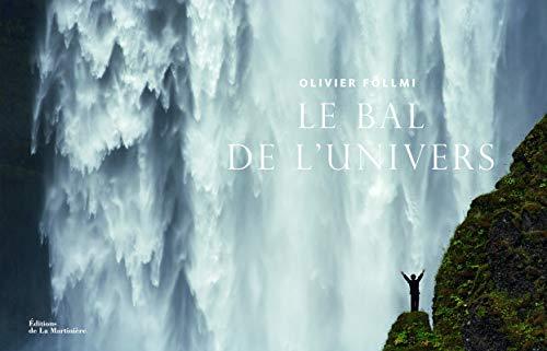Bal de l'univers (Le): F�llmi, Olivier