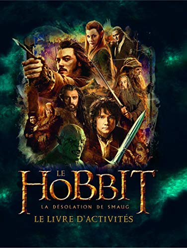 9782732456713: Le Hobbit, la d�solation de Smaug : Le livre d'activit�s