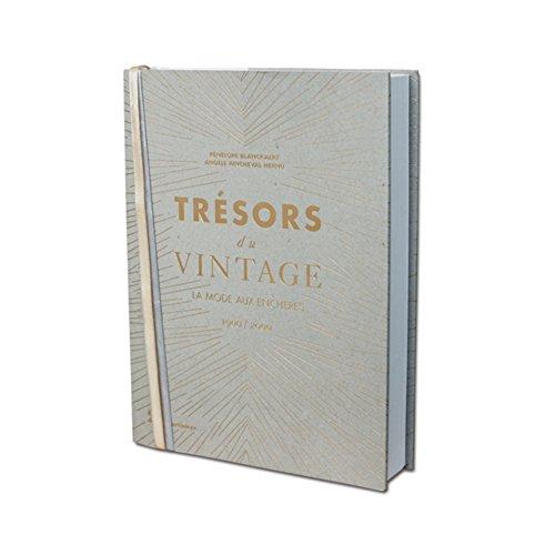 9782732457178: Tr�sors du vintage : La mode aux ench�res 1900-2000