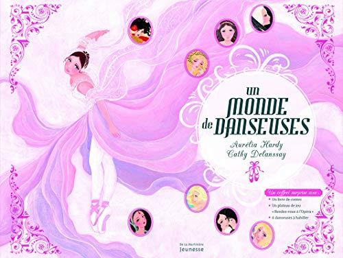 Un Monde de Danseuses (English and French Edition): Aur'lia Hardy
