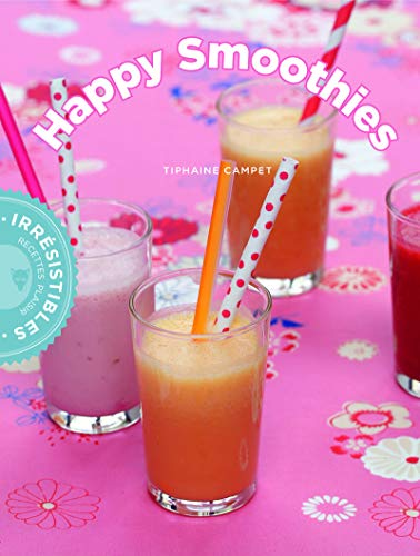 HAPPY SMOOTHIES: CAMPET TIPHAINE