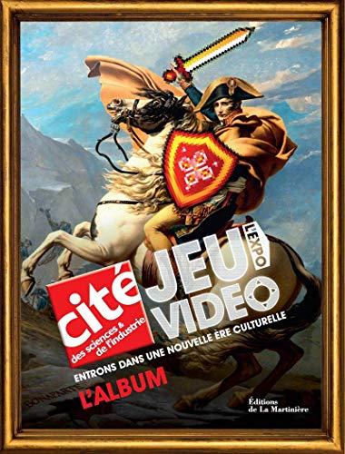 9782732459912: Jeu vidéo, l'expo : L'album