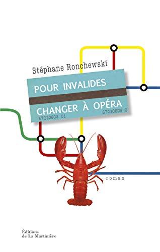 Pour Invalides, Changer À Opéra: Stéphane Ronchewski