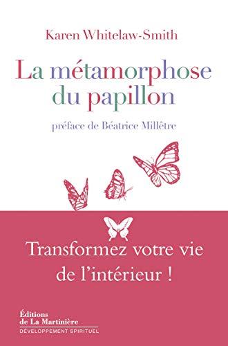 METAMORPHOSE DU PAPILLON -LA- TRANSFORME: WITHELAW SMITH