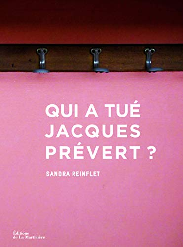 Qui a tué Jacques Prévert?: Reinflet, Sandra