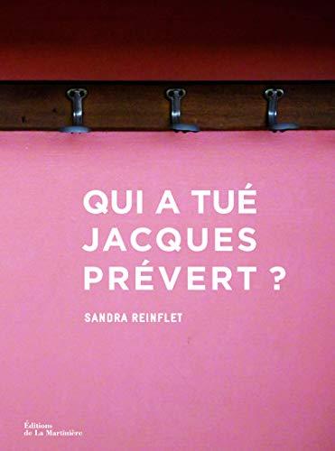 Qui a tué Jacques Prévert ?: Sandra Reinflet