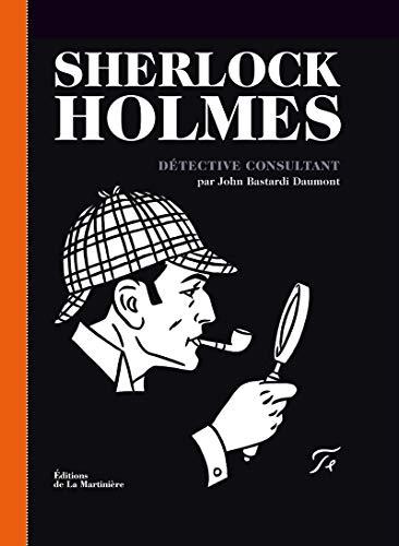 Sherlock holmes. album: Martinière éditions de la