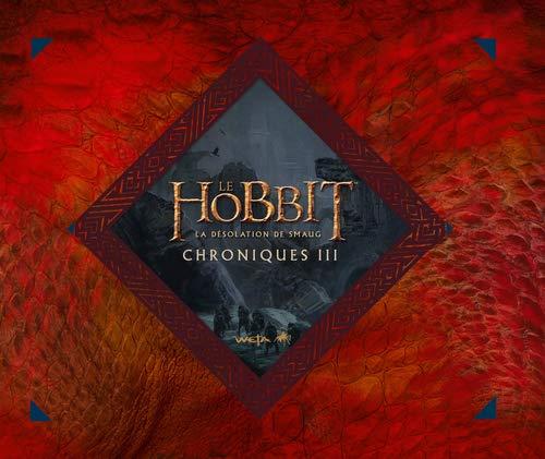 9782732461656: Le Hobbit : la désolation de Smaug : Chroniques, art & design