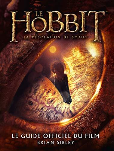 9782732461724: Le Hobbit, la d�solation de Smaug : Le guide officiel du film