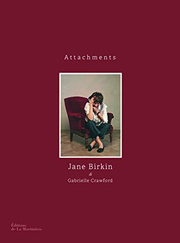 Attachments: Gabrielle Crawford, Jane Birkin