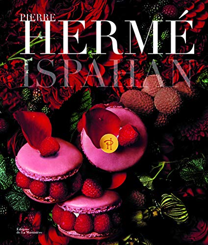 Pierre Herme Ispahan (French Edition): Pierre Herme