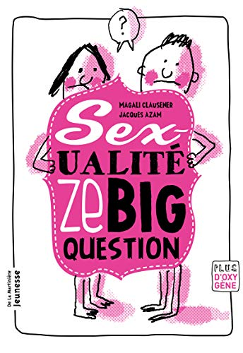 Sexualité, ze big question: Clausener, Magali