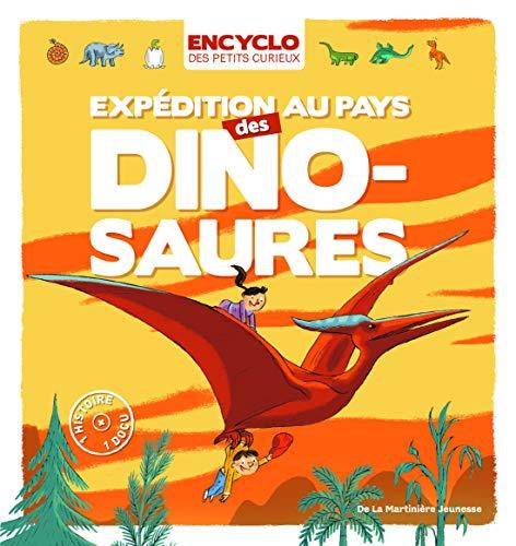 Expédition au pays des dinosaures!: Lambilly, �lisabeth de