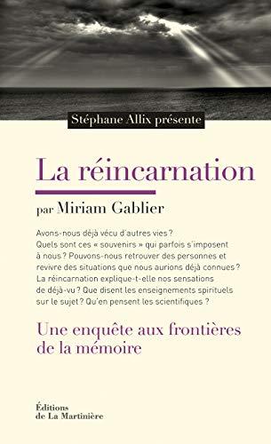 9782732462875: La réincarnation : Une enquête aux frontières de la mémoire
