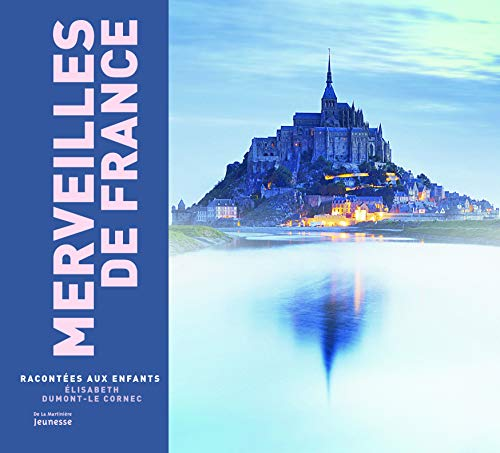 Merveilles de France Racont'es Aux Enfants. Nvelle 'd (French Edition): Dumont-Le, ...