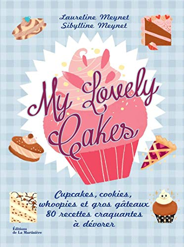 My Lovely Cakes: Meynet, Laureline