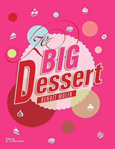 Ze big dessert: Benoît Molin