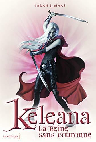 9782732464220: Keleana, Tome 2 : La reine sans couronne