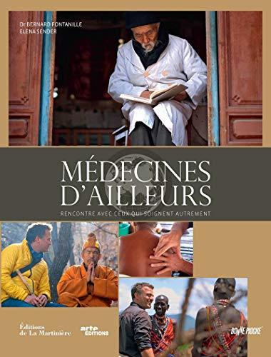 Médecines d'ailleurs: Fontanille, Bernard