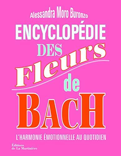 9782732465074: Encyclopédie des fleurs de Bach / l'harmonie émotionnelle au quotidien