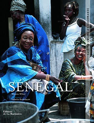 Sénégal, cuisine intime et gourmande: N'Dour, Youssou