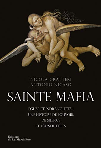 Sainte Mafia: Gratteri, Nicola