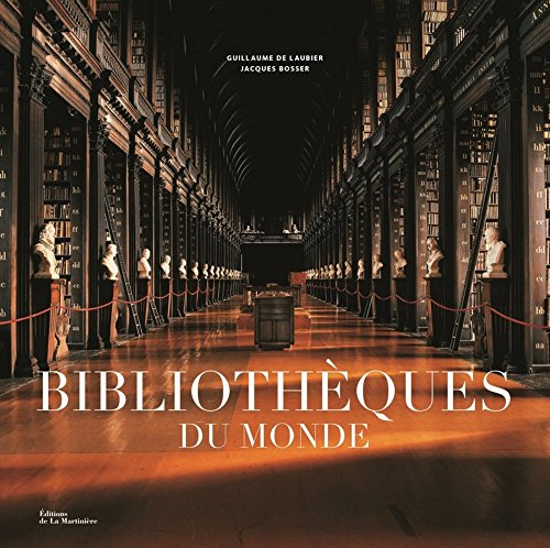 BIBLIOTHEQUES DU MONDE: LAUBIER DE BOSSER