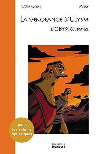 9782732466934: La vengeance d'Ulysse : L'Odyss�e Tome 2