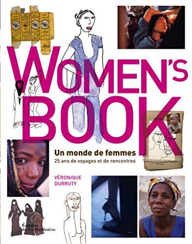 9782732467177: Women's Book : un monde de femmes : 25 ans de voyages et de rencontres