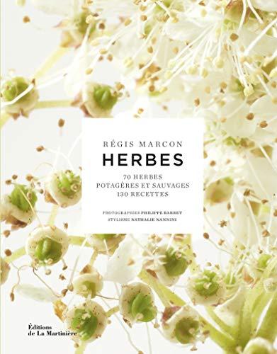 9782732467313: Herbes : 70 herbes potagères et sauvages, 130 recettes