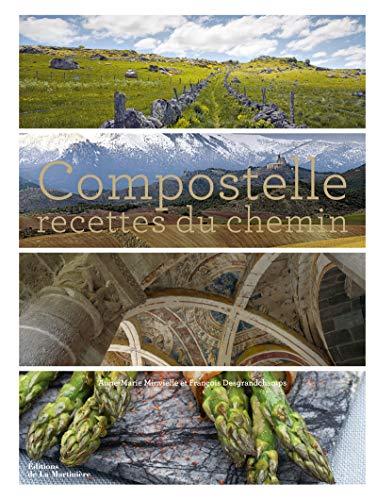 Compostelle, recettes du chemin: Minvielle, Anne-Marie