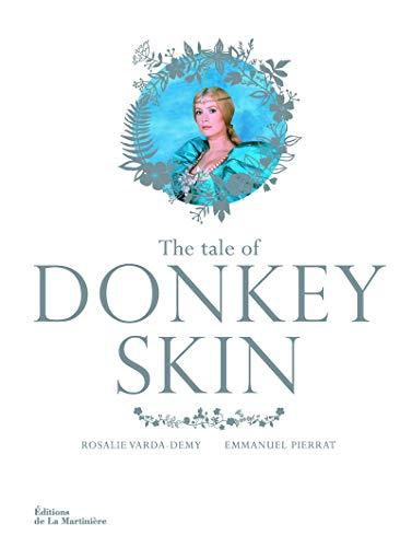 The Tale of Donkey Skin : Edition en anglais: Rosalie Varda-Demy