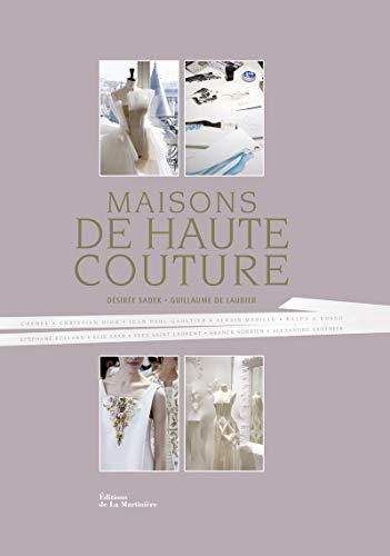9782732470245: Maisons de haute couture