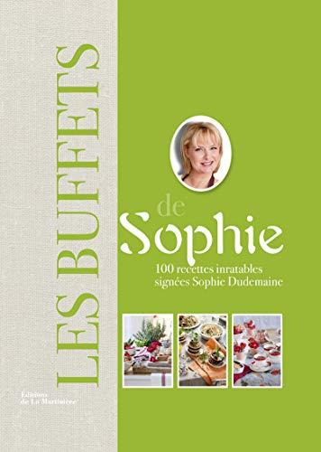 Buffets de Sophie (Les) [nouvelle édition]: Dudemaine, Sophie