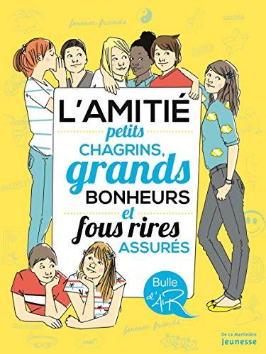 AMITIE PETITS CHAGRINS GRANDS BONHEURS: BOUXOM MEYER