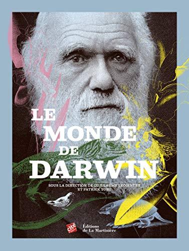 Monde de Darwin (Le): Lecointre, Guillaume