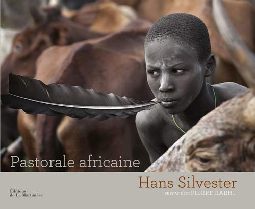 pastorale africaine: Hans Silvester