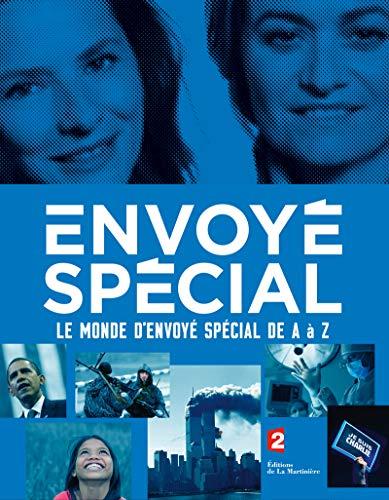 9782732471389: Envoy� Sp�cial : Le monde d'Envoy� Sp�cial de A � Z