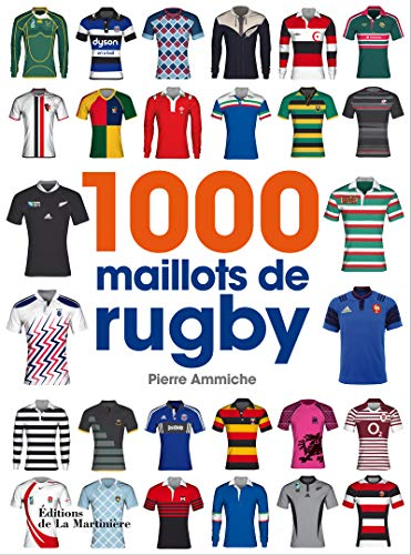 9782732471518: 1 000 maillots de rugby