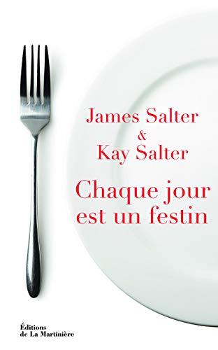 CHAQUE JOUR EST UN FESTIN: SALTER SALTER