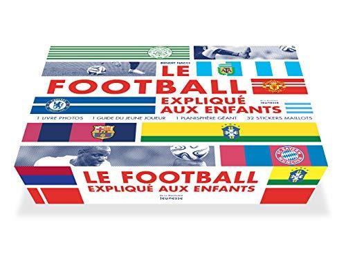 Le football expliqué aux enfants : Coffret en 2 livres, avec 1 planisphère et 32 ...